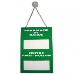 "Plaque signalétique ""Pharmacie de garde/Centre anti poison"" en plexiglass"
