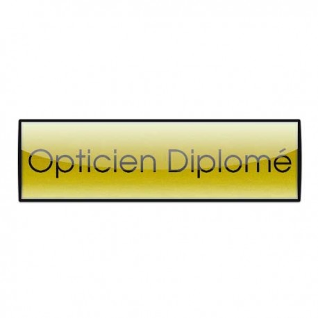 Badge Luxe doré 72x20mm, Opticien Diplomé