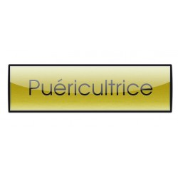 Badge Luxe doré 72x20mm, Puéricultrice